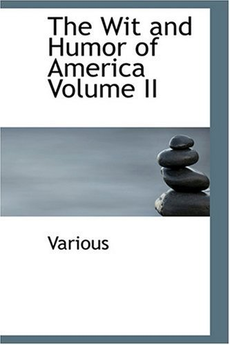 The Wit and Humor of America Volume II