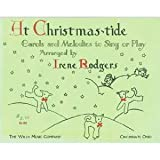 img - for At Christmas-tide by Irene Rodgers book / textbook / text book