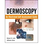 img - for [(Dermoscopy: An Illustrated Self-Assessment Guide)] [Author: Robert H. Johr] published on (July, 2010) book / textbook / text book