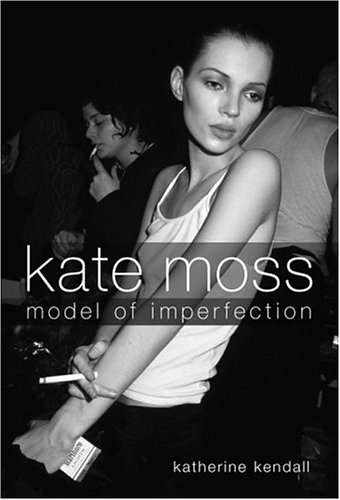 kate moss modeling. Kate Moss: Model of