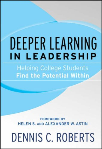 Deeper Learning in Leadership: Helping College Students...