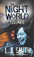 Night World: 6: Soulmate
