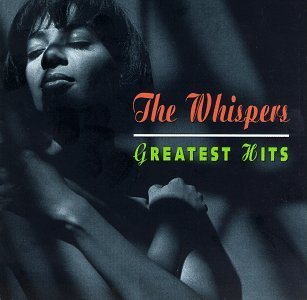 The Whispers - The Whispers - Greatest Hits - Zortam Music