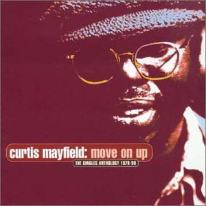 Curtis Mayfield - Singles Anthology - Zortam Music