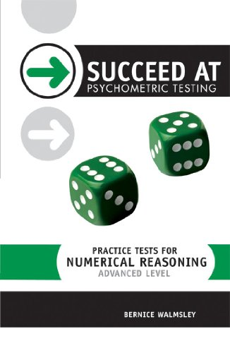 Succeed at Psychometric Testing: Practice Tests for Numerical Reasoning Advanced Level (SPT)