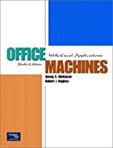 Office Machines: With Excel Applications (6th Edition)