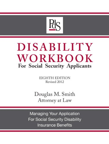 Disability Workbook for Social Security Applicants 8th Edition 2012