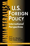 img - for Unilateralism and U.S. Foreign Policy: International Perspectives (Center on International Cooperation Studies in Multilateralism) book / textbook / text book