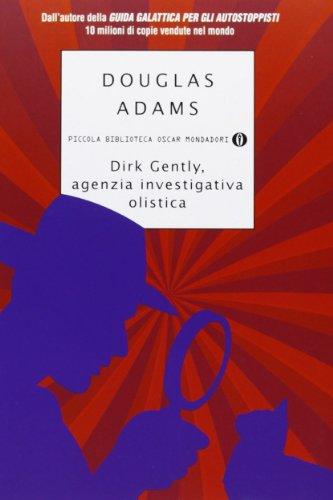Dirk Gently agenzia investigativa olistica PDF
