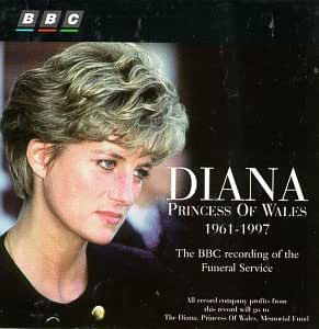 Diana, Princess of Wales, 1961-1997: The BBC Recording of the Funeral Service