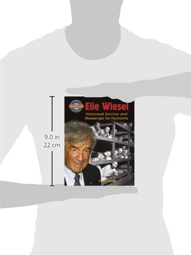 Elie Wiesel: Holocaust Survivor and Messenger for Humanity (Crabtree Groundbreaker Biographies)