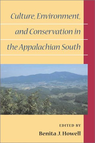 Culture, Environment, and Conservation in the Appalachian...