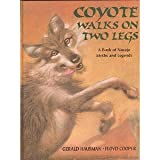Coyote Walks on Two Legs: A Book of Navajo Myths and Legends