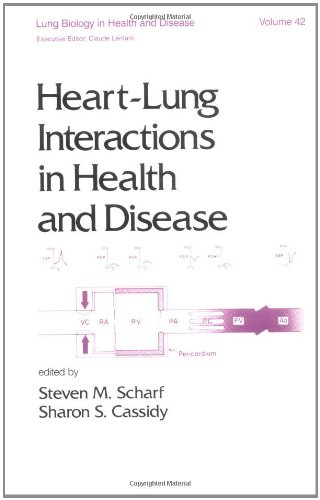 Heart-Lung Interactions in Health and Disease (Lung Biology in Health and Disease)