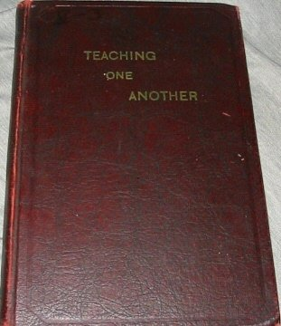 Teaching One Another: Study Course for Senior Genealogical Classes 1939-1940, No Author Given / Church of Jesus Christ of Latter-day Saints