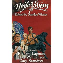 Night Visions Seven by Richard Laymon,&#32;Chet Williamson,&#32;Gary Brandner and Stanley Wiater