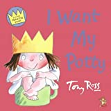 Little Princess - I Want My Potty (Picture Lions) Tony Ross