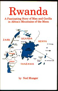 Rwanda: A Fascinating Story of Man and Gorilla