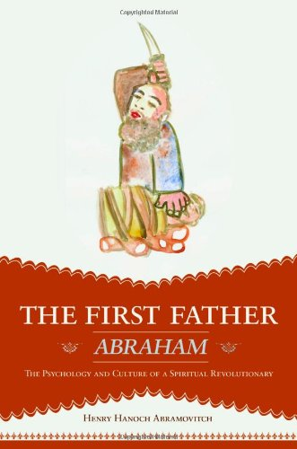 The First Father Abraham