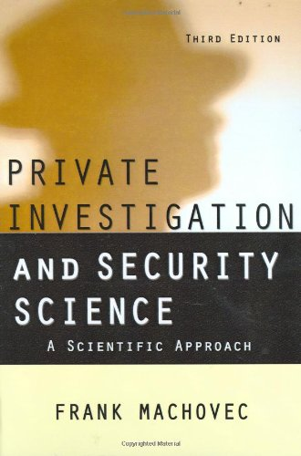 Private Investigation and Security Science: A Scientific Approach