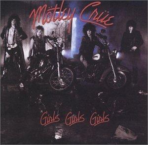 Motley Crue - Girls,Girls,Girls - Zortam Music