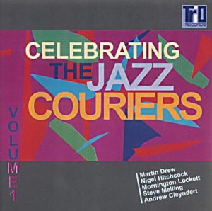 Celebrating the Jazz Couriers Volume 1