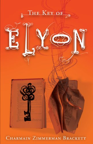Free Kindle Book : The Key of Elyon (The Key Guardian Journals Book 1)