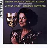 William Walton and Constant Lambert: Complete Songs