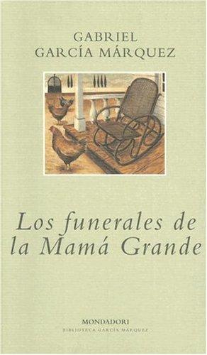 Los Funerales De La Mama Grande (Spanish Edition)