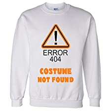 Error 404 Costume Not Found Sweatshirt Sweater