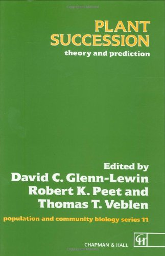 Plant Succession: Theory And Prediction (Population And Community Biology Series)