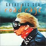 Road Rage Great Big Sea