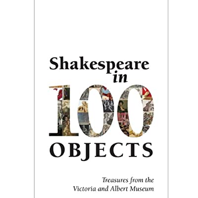 Shakespeare in 100 Objects (Paperback)
