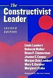 img - for [(The Constructivist Leader )] [Author: Linda Lambert] [Jul-2002] book / textbook / text book