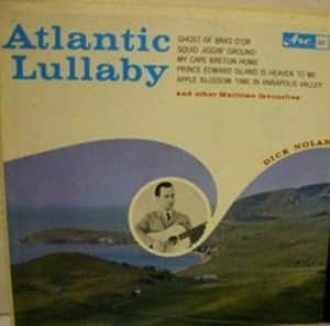 Dick Nolan Atlantic Lullaby