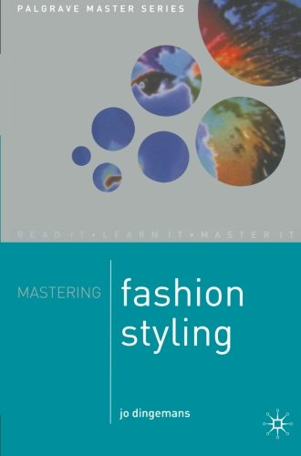 Mastering Fashion styling (Palgrave Master Series)