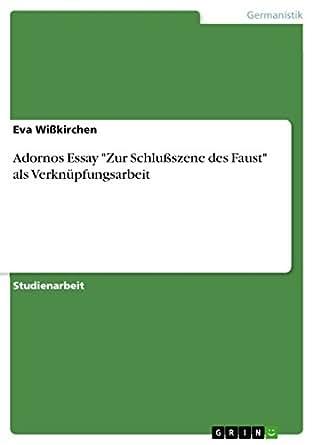 """Amazon.com: Adornos Essay """"Zur Schlußszene des Faust"""" als"""