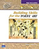 img - for Helen Sophia Solorzano: NorthStar Building Skills for the TOEFL iBT : High-Intermediate [With CD (Audio)] (Paperback); 2005 Edition book / textbook / text book