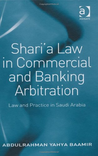 Shari'a Law in Commercial and Banking Arbitration PDF