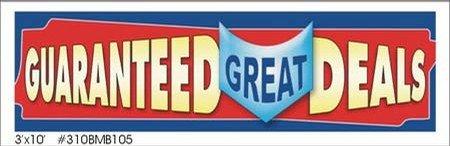 Guaranteed great deals vinyl banner 3' x 10'