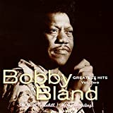 Bobby Bland Greatest Hits Vol. 2: The ABC-Dunhill/MCA Recordings