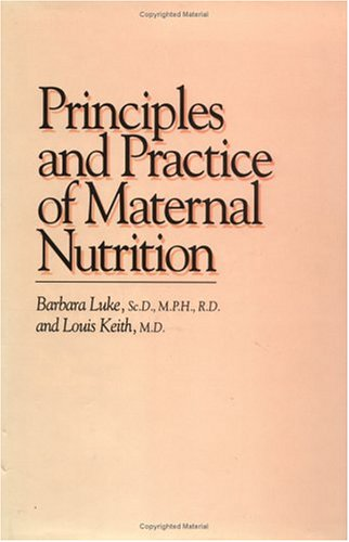 Principles And Practice Of Maternal Nutrition
