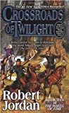 Crossroads of Twilight (Wheel of Time, Book 10)