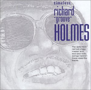 Timeless Groove Holmes