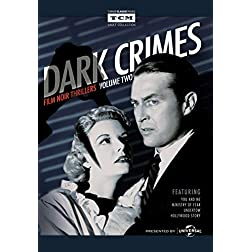 Dark Crimes: Film Noir Thrillers - Volume 2