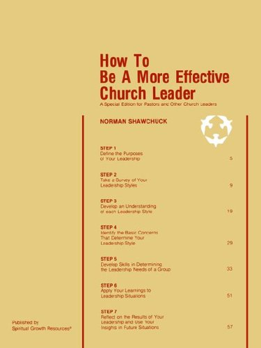 How To Be A More Effective Church Leader A Special Edition for Pastors And Other Church Leaders093829458X : image