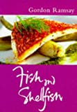 Fish and Shellfish (Master Chefs Classics) (0297822853) by Ramsay, Gordon