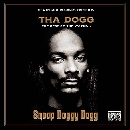 Snoop Doggy Dog - Tha Dogg: The Best Of The Works - Zortam Music