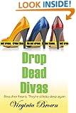 Drop Dead Divas (Dixie Divas Book 2)