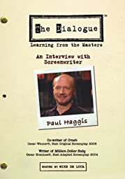 The Dialogue - An Interview with Screenwriter Paul Haggis